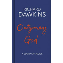 Outgrowing God: A Beginner's Guide by Richard Dawkins, 9781787631212