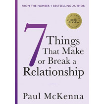 Seven Things That Make or Break a Relationship by Paul McKenna, 9781787632240