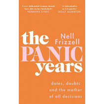 The Panic Years by Nell Frizzell, 9781787632837