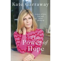 The Power Of Hope by Kate Garraway, 9781787635005