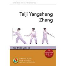 Taiji Yangsheng Zhang: Taiji Stick Qigong by Chinese Health Qigong Association, 9781787752351