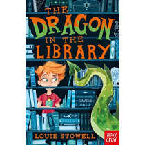 The Dragon In The Library by Louie Stowell, 9781788000260