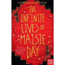 The Infinite Lives of Maisie Day by Christopher Edge, 9781788000291
