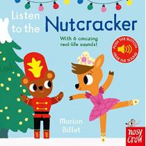 Listen to the Nutcracker by Marion Billet, 9781788002615