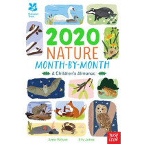 National Trust: 2020 Nature Month-By-Month: A Children's Almanac by Anna Wilson, 9781788004824