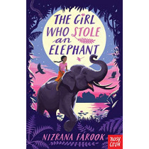 The Girl Who Stole an Elephant by Nizrana Farook, 9781788006347