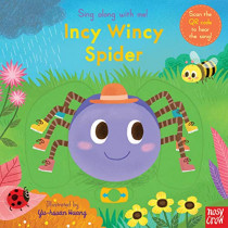Sing Along With Me! Incy Wincy Spider by Nosy Crow, 9781788007542