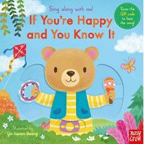 Sing Along With Me! If You're Happy and You Know It by Nosy Crow, 9781788008501