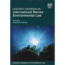 Research Handbook on International Marine Environmental Law by Rosemary Rayfuse, 9781788110570
