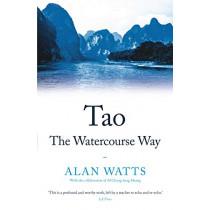 Tao: The Watercourse Way by Alan Watts, 9781788164467