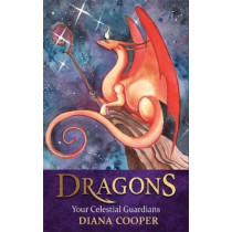 Dragons: Your Celestial Guardians by Diana Cooper, 9781788171618