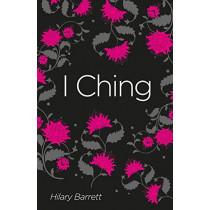 I Ching by Hilary Barrett, 9781788287807