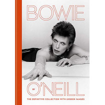 Bowie by O'Neill: The definitive collection with unseen images by Terry O'Neill, 9781788401012