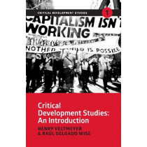 Critical Development Studies: An Introduction by Henry Veltmeyer, 9781788530057