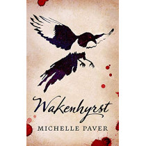 Wakenhyrst by Michelle Paver, 9781788549561