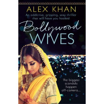 Bollywood Wives by Alex Khan, 9781788636087