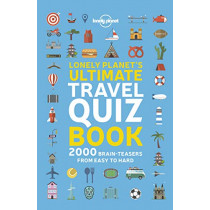 Lonely Planet's Ultimate Travel Quiz Book by Lonely Planet, 9781788681230