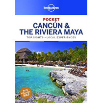 Lonely Planet Pocket Cancun & the Riviera Maya by Lonely Planet, 9781788682688