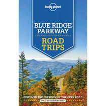Lonely Planet Blue Ridge Parkway Road Trips by Lonely Planet, 9781788682749