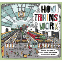 How Trains Work by Lonely Planet Kids, 9781788683289