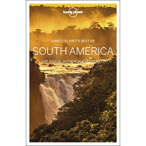 Lonely Planet Best of South America by Lonely Planet, 9781788684729