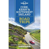 Lonely Planet Cork, Kerry & Southwest Ireland Road Trips by Lonely Planet, 9781788686488