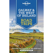 Lonely Planet Galway & the West of Ireland Road Trips by Lonely Planet, 9781788686495