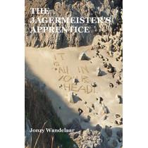 The Jagermeister's Apprentice. by Jonzy Wandelaar, 9781788763431