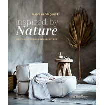 Inspired by Nature: Creating a Personal and Natural Interior by Hans Blomquist, 9781788790215