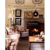 Inspirational Interiors: Classic English Interiors from Colefax and Fowler by Roger Banks-Pye, 9781788790475
