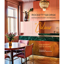 Rockett St George Extraordinary Interiors In Colour by Lucy St George, 9781788791557