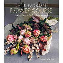 Jane Packer's Flower Course: Easy Techniques for Fabulous Flower Arranging by Jane Packer, 9781788791885