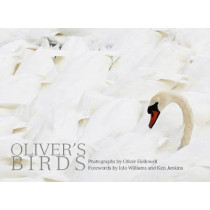 Oliver's Birds: By Oliver Hellowell by Oliver Hellowell, 9781788840101