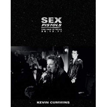 Sex Pistols: The End is Near 25.12.77 by Kevin Cummins, 9781788840613