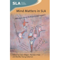 Mind Matters in SLA by Clare Wright, 9781788921619