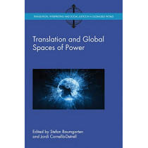 Translation and Global Spaces of Power by Stefan Baumgarten, 9781788921800