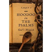 Hoodoo in the Psalms: God's Magick by Taren S, 9781789042061