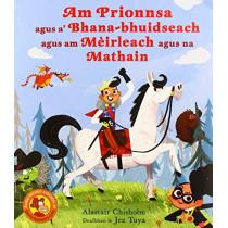 Am Prionnsa agus a' Bhana-bhuidseach agus am Mèirleach agus na Mathain by Alastair Chisholm, 9781789070408