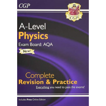 New A-Level Physics for 2018: AQA Year 1 & 2 Complete Revision & Practice with Online Edition by CGP Books, 9781789080322