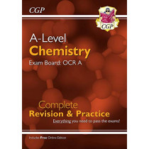 New A-Level Chemistry for 2018: OCR A Year 1 & 2 Complete Revision & Practice with Online Edition by CGP Books, 9781789080384