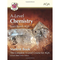 New A-Level Chemistry for AQA: Year 1 & 2 Student Book with Online Edition by CGP Books, 9781789080476