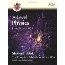New A-Level Physics for AQA: Year 1 & 2 Student Book with Online Edition by CGP Books, 9781789080483