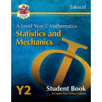 New A-Level Maths for Edexcel: Statistics & Mechanics - Year 2 Student Book (with Online Edition) by CGP Books, 9781789083644