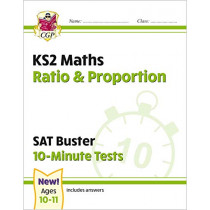 New KS2 Maths SAT Buster 10-Minute Tests - Ratio & Proportion (for the 2020 tests) by CGP Books, 9781789084535