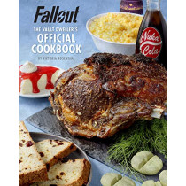 Fallout: The Vault Dweller's Official Cookbook by Victoria Rosenthal, 9781789090659