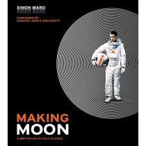 Making Moon: A British Sci-Fi Cult Classic by Simon Ward, 9781789091007