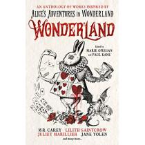 Wonderland: An Anthology by Marie O'Regan, 9781789091489
