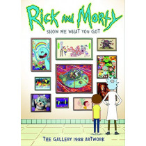 Rick and Morty: Show Me What You Got by Gallery 1988, 9781789092073