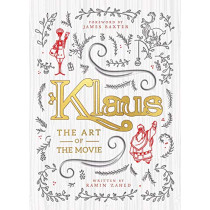 Klaus: The Art of the Movie by Ramin Zahed, 9781789093124