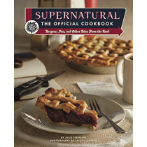 Supernatural: The Official Cookbook by Julia Tremaine, 9781789093469